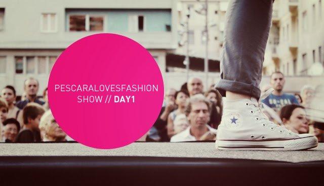 Pescara Loves Fashion Show