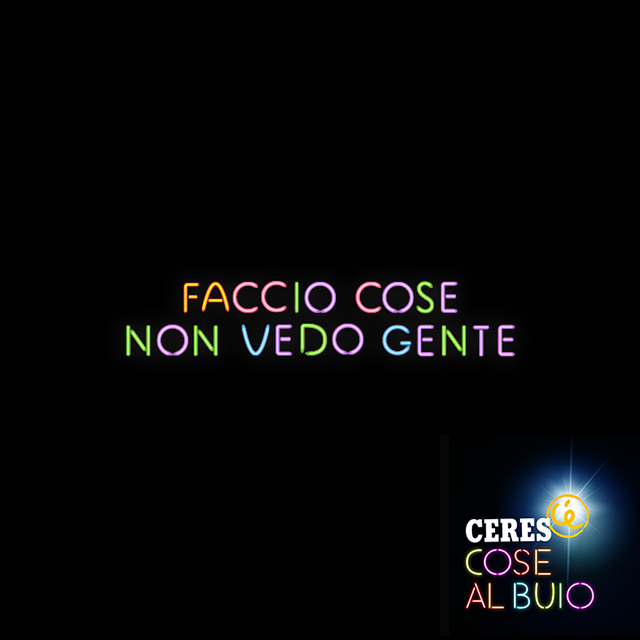 ceres party, cose al buio